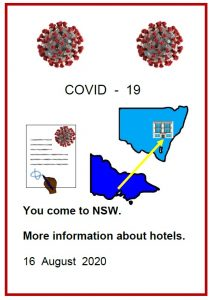 Easy English COVID19 front cover You come to NSW. More infomration about hotels 16. August 2020