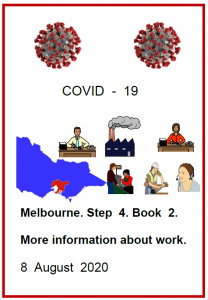 Easy English COVID19 fact sheet. front cover melb Step 4 book 2 More information about work 8 August 2020