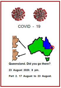 Easy English COVID19 fact hseet. front cover qld part 2 Did you go there 17-23 Aug 2020 at 8 pm 23 August 2020